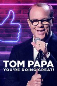 Tom Papa: Vedeš si skvěle!