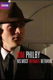 Kim Philby: His Most Intimate Betrayal