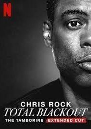 Chris Rock Total Blackout: The Tamborine Extended Cut