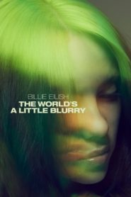 Billie Eilish: The World's a Little Blurry