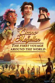 Elcano a Magellan: První cesta kolem světa
