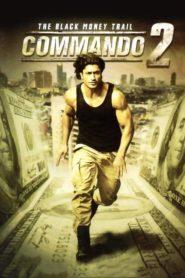 Commando 2 – The Black Money Trail