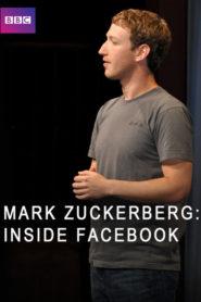 Mark Zuckerberg: Inside Facebook
