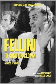 Fellini: I Am A Clown