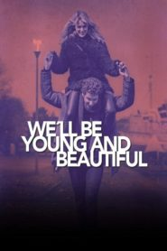 Budeme mladí a překrásní