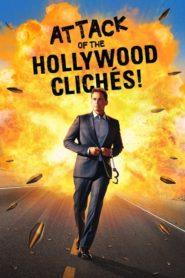 Hollywoodská klišé pod palbou